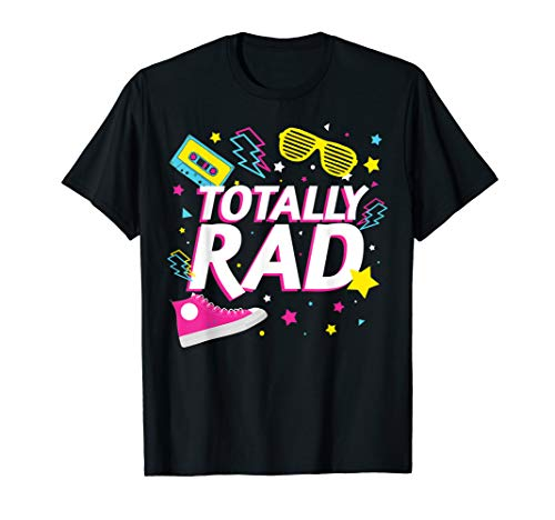 Eighties 80s Costume T-Shirt TOTALLY RAD -
