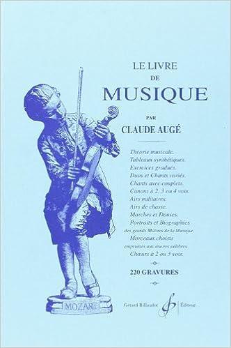 Le Livre De Musique Claude Auge 9790043935230 Amazon Com