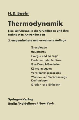 Thermodynamik: Eine Einführung In Die Grundlagen Und Ihre Technischen Anwendungen (German Edition)