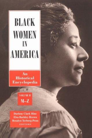 Black Women in America: An Historical Encyclopedia (2 Volume set) (1994-09-01) (Black Women In America An Historical Encyclopedia)