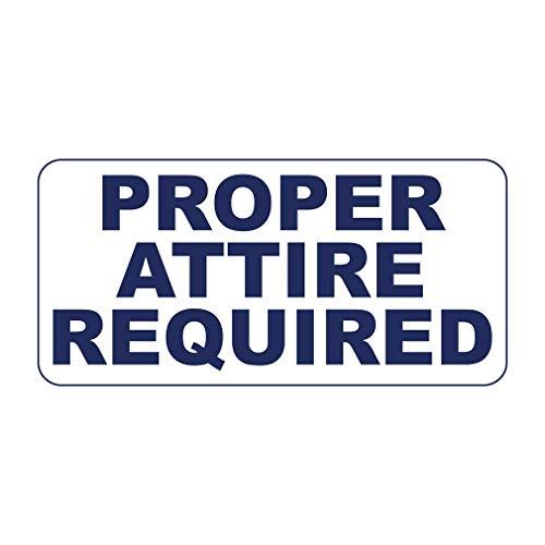 Proper Attire Required Retro Vintage Metal Tin Signs
