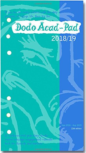 (Dodo Acad-Pad 2018-2019 Filofax-compatible Personal Organiser Diary Refill Mid Year / Academic Year, Week to View: A doodle-message-engagement-calendar-organiser-planner for students & teachers)