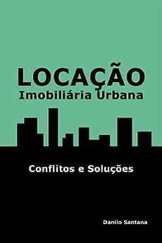 Locação Imobiliária Urbana por [Santana, Danilo]