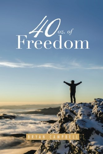 Download 40 oz. of Freedom pdf epub