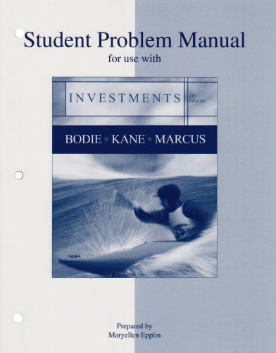Student Problem Manual for use with Investments