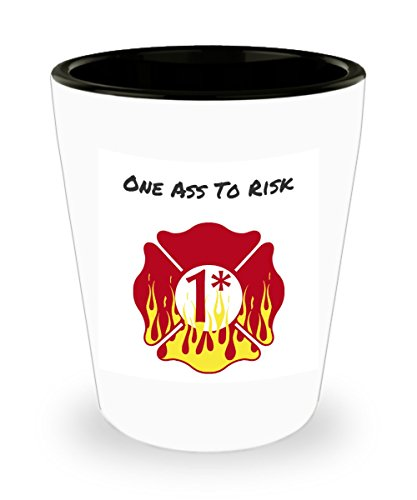 Firefighter One Ass To Risk Flaming Maltese Cross Shot Glass 1.5 oz Custom Printed Collectible Fire Department Gift