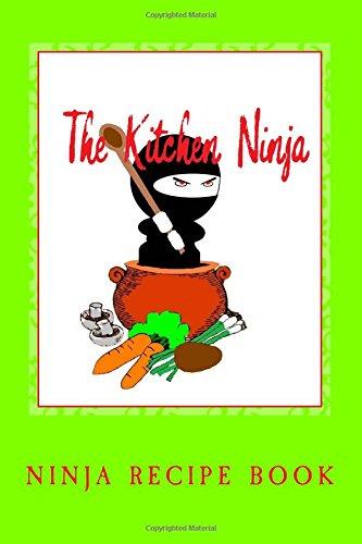 Download The Kitchen Ninja: ninja recipe book ebook