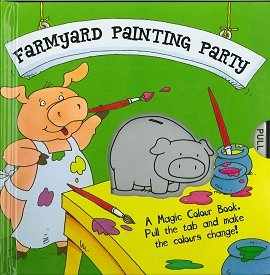 A Magic Color Book: Farmyard Painting Party (Magic Color Books) ebook