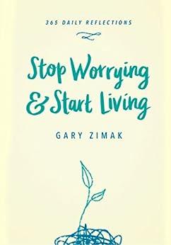 Stop Worrying Start Living Zimak ebook product image