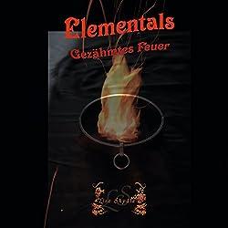 Gezähmtes Feuer (Elementals 2)