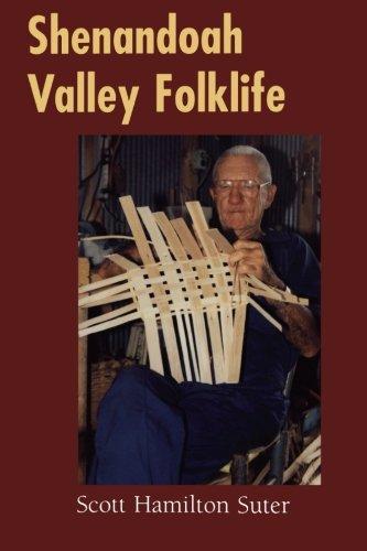 Shenandoah Valley Folklife (Folklife in the South Series) - Shenandoah Series