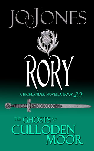 Rory: A Highlander Romance (The Ghosts of Culloden Moor Book 29)