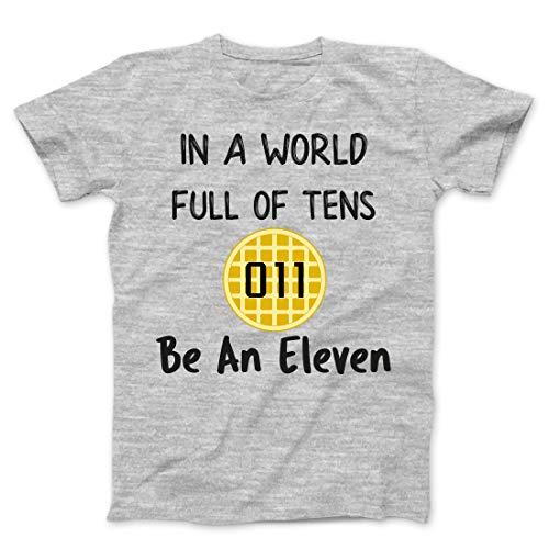 in A World Full Tens Be an Eleven Tee Shirt Girls Women Ladies Waffle Tshirt, Grey Ash, -
