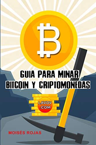 Amazon.com: Guia para MINAR BITCOIN y criptomonedas ...