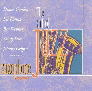 Price comparison product image Saxophone Legends (The Art of Jazz Series) by Dexter Gordon (1995-07-14)