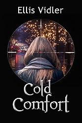 Cold Comfort by Ellis Vidler (2013-10-17)