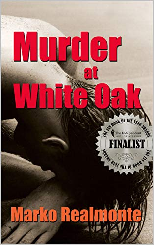 Murder at White Oak (Jake Weston Series Book 1) (Weston White)