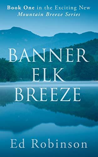 Banner Elk Breeze (Mountain Breeze Book 1)