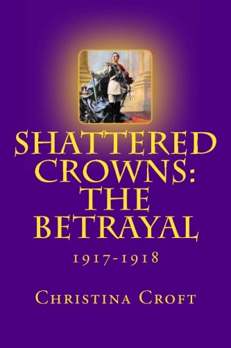 Shattered Crowns: The Betrayal