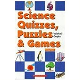 Buy Science Quizzes Puzzles Games For Juniors Book Online At Low Prices In India