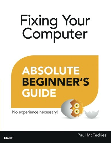 Fixing Your Computer Absolute Be...