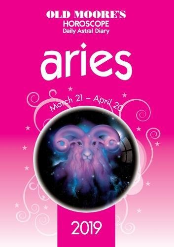 Old Moores Horoscope Aries 2019