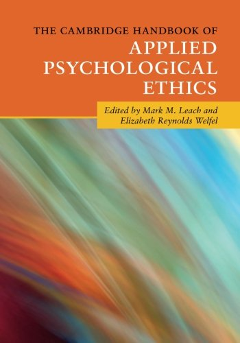 The Cambridge Handbook of Applied Psychological Ethics (Cambridge Handbooks in Psychology)