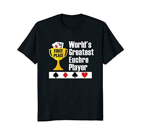 Euchre T-Shirt - Funny Euchre Card Game Greatest Player