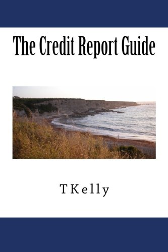 The Credit Report Guide pdf epub
