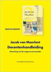 Jacob van Maerlant: Docentenhandleiding (Tekst in Context