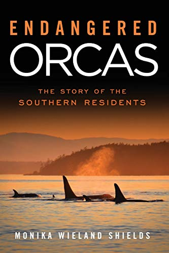 Endangered Orcas: The Story of the Southern -