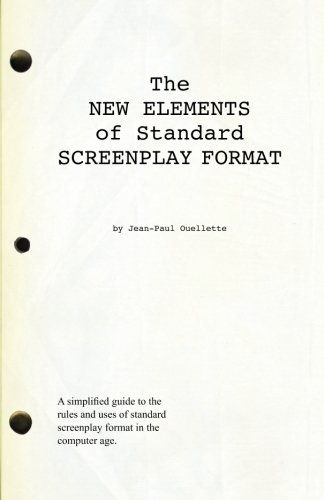 The New Elements of Standard Screenplay Format