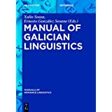 Manual of Galician Linguistics (Manuals of Romance Linguistics)