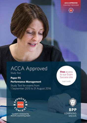 ACCA F5 Performance Management: Study Text