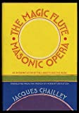 The Magic Flute, Masonic Opera, Jacques Chailley, 0394434528