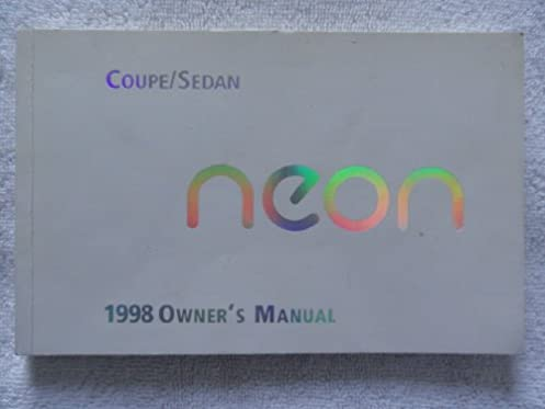 1998 dodge neon owners manual dodge amazon com books rh amazon com 2001 Dodge Neon 2005 Dodge Neon