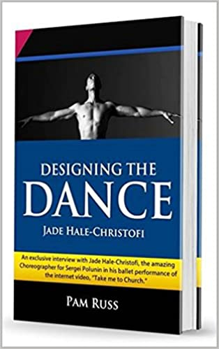 Designing the Dance (with Video): Jade Hale-Christofi