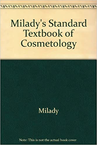 Miladys standard textbook of cosmetology milady 9781418025731 miladys standard textbook of cosmetology 1st edition fandeluxe Images