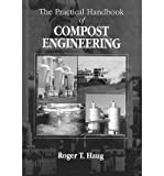 img - for The Practical Handbook of Compost Engineering [ The Practical Handbook of Compost Engineering by Haug, Roger Tim ( Author ) Hardcover Jul- 1993 ] Hardcover Jul- 01- 1993 book / textbook / text book