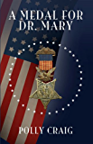 A Medal for Dr. Mary