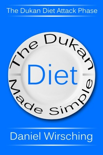 Dukan Diet Made Simple Attack