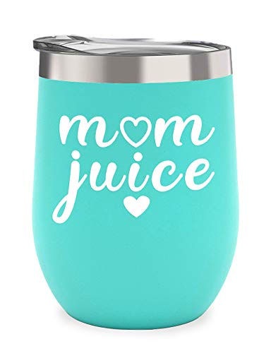 Mom Juice - Perfect Mothers Day Gifts for Mom Birthday, New Mom, Mom to be, Wife - 12 oz Stainless Steel Stemless Wine Glass Tumbler with Lid -