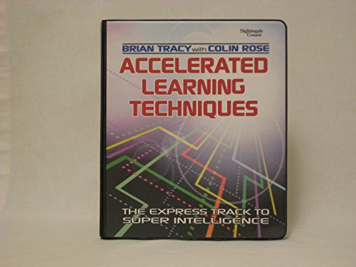 Accelerated Learning Techniques -- Brian Tracy with Colin Rose -- The Express Track to Super Intelligence -- 7 Audio Cassettes in Clamshell