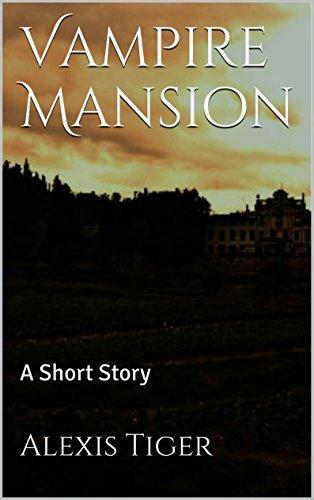 Vampire Mansion: A Short Story