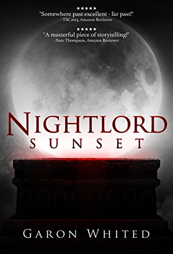 Sunset: Book One of the Nightlord Series (English Edition)