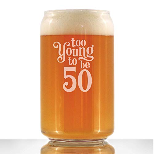 Too Young to Be 50 – Funny 16 oz Beer Can Pint Glass – 50th Birthday Gifts for Men or Women Turning 50 – Bday Party…