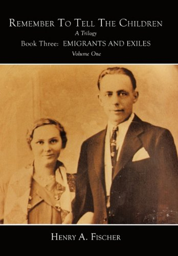 Emigrants and Exiles: Book Three, Volume One pdf