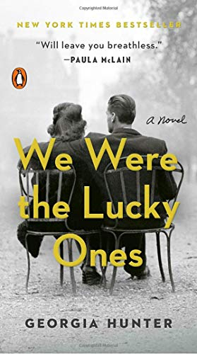 (We Were the Lucky Ones: A Novel)