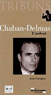 Chaban-Delmas : l'ardent, Garrigues, Jean