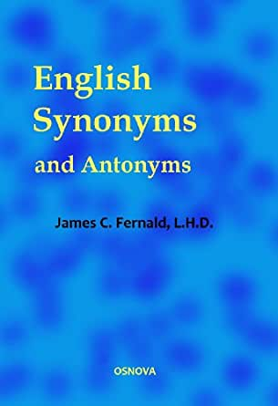English Synonyms and Antonyms (dictionary-thesaurus)